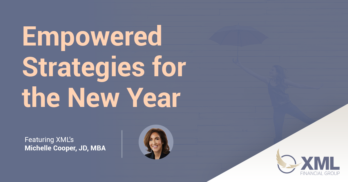 Empowered Strategies for the New Year, featuring XML's Michelle Cooper