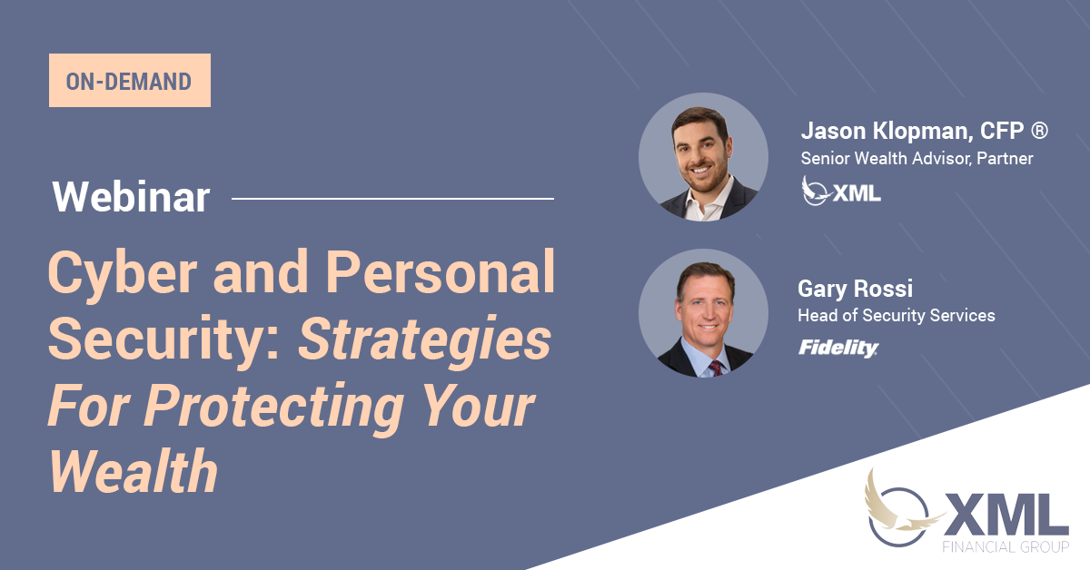 Webinar Recording | Cyber and Personal Security: Strategies For Protecting Your Wealth