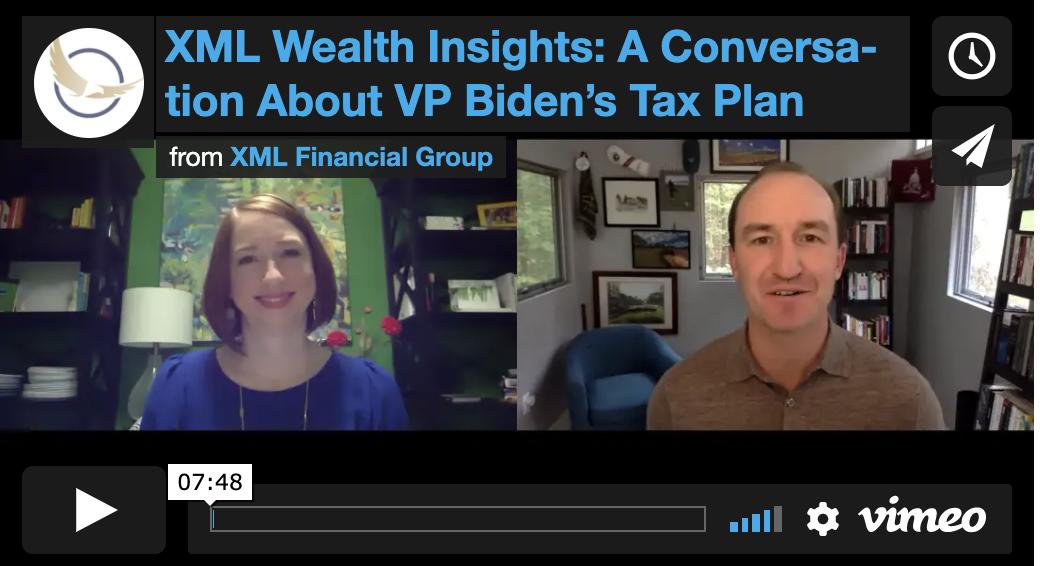 XML Wealth Insights: A Conversation About VP Biden's Tax Plan
